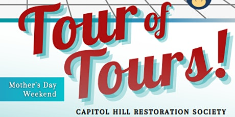 Tour of Tours - Capitol Hill Restoration Society tickets