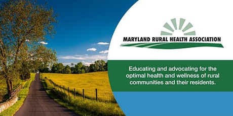 2021 VIRTUAL Maryland Rural Health Conference tickets
