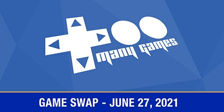 TooManyGames Game Swap tickets