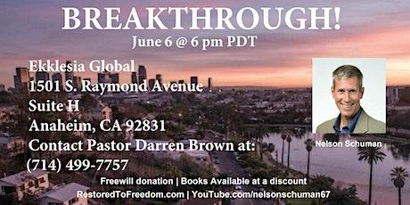 Breakthrough in Anaheim, CA tickets