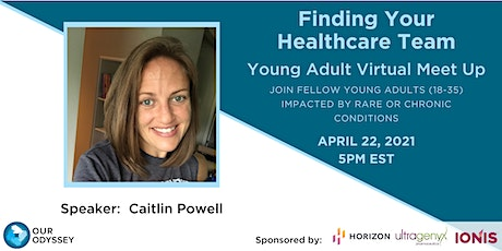 Finding Your Healthcare Team Young Adult Virtual Meet Up tickets