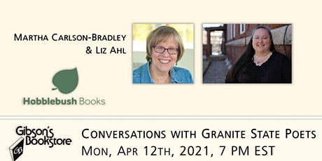 Conversations with Granite State Poets - Martha Carlson-Bradley and Liz Ahl tickets