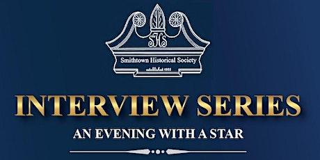 An Evening with a Star Interview Series tickets