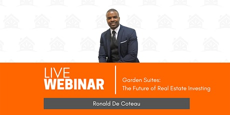 Garden Suites - The Future of Real Estate Investing tickets