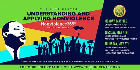 Understanding and Applying Nonviolence- May Series tickets
