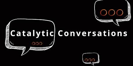 Catalytic Conversations : Matthew Hawkins & Rose English tickets