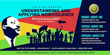 Understanding and Applying Nonviolence- August Series tickets