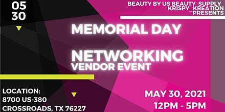 Memorial Day Networking Vendor Event tickets