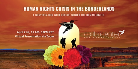 A Conversation with Colibri Center for Human Rights with U-M tickets