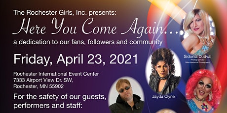 Here You Come Again...a dedication to our fans, followers and community tickets