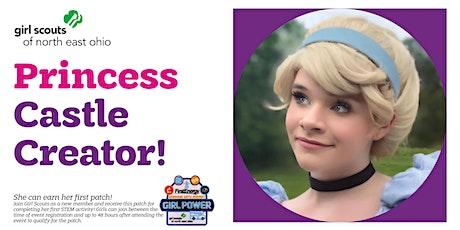 Virtual Princess Castle Creator Event! tickets