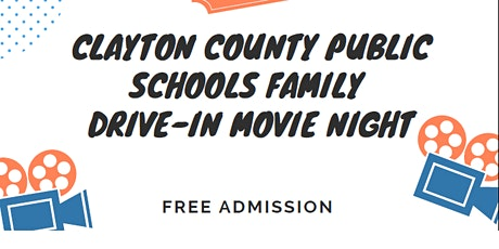 Clayton County Public Schools Family Drive-In Movie Night tickets
