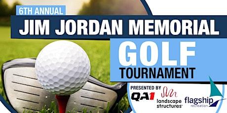 6th Annual Jim Jordan Memorial Golf Tournament - By QA1 and Flagship tickets