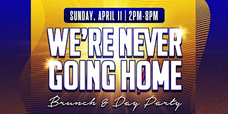 April 11 - We're Never Going Home - Fort Lauderdale tickets