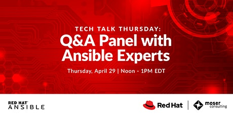 Tech Thursday Webinar - Q&A Panel with Red Hat Ansible Experts tickets