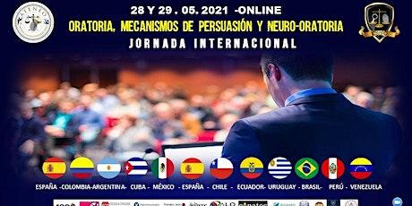 JORNADA INTERNACIONAL DE ORATORIA Y MECANISMOS DE PERSUASIÓN bilhetes