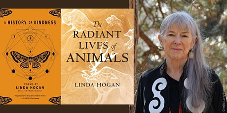 """Linda Hogan -- """"A History of Kindness"""" and """"The Radiant Lives of Animals"""" tickets"""