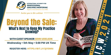 Beyond the Sale: What's Next to Keep My Practice Growing? tickets