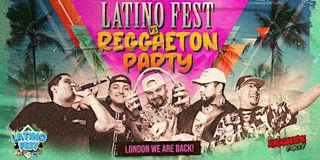 Reggaeton Party Vs Latino Fest - LONDON WE ARE BACK!! tickets