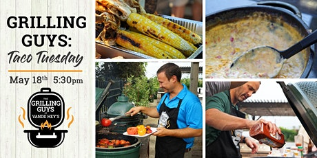 Grilling Guys: Taco Tuesday tickets