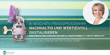 8-Wochen-Praxisprogramm: Nachhaltig und wert(e)voll digitalisieren Tickets