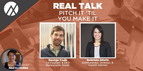 Real Talk - Pitch It 'Til You Make It tickets