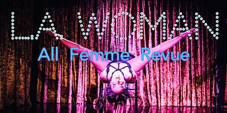L.A. WOMAN All Femme Revue tickets