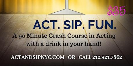 Copy of Copy of Copy of ACT & SIP NYC BYOB tickets