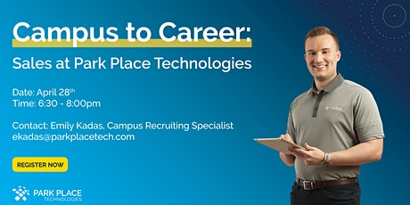 Campus to Career: Sales at Park Place Technologies tickets