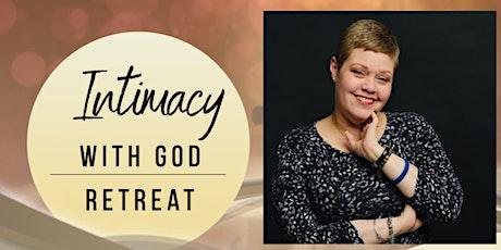 Intimacy with God Retreat tickets