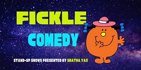 Fickle Comedy Thursdays at The Tiny Cupboard: Live Socially Distanced Shows tickets