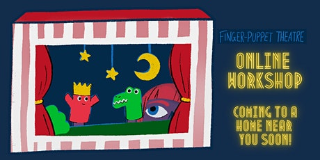 Childrens puppet theatre making workshop tickets