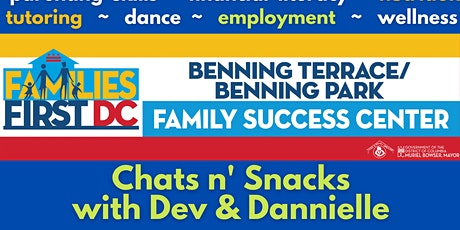 Chats n' Snacks with Dev & Dannielle tickets