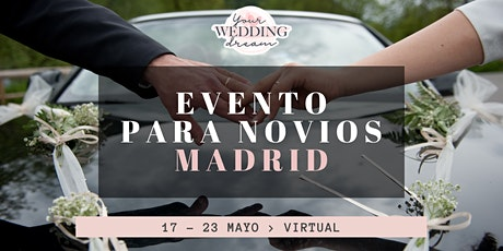 Virtual event para Bodas - MADRID - Bodas 2021,2022,2023 entradas