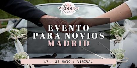 Virtual event para Bodas - MADRID - Bodas 2021,2022,2023 boletos