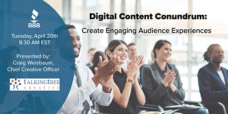 Digital Content Conundrum: Create Engaging Audience Experiences tickets