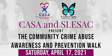 CASA and SLESAC 8th Annual  Community Crime & Abuse Prevention Walk tickets