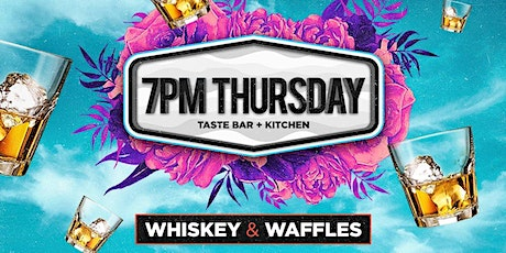 7pm THURSDAY | LIVE MUSIC HAPPY HOUR + WHISKEY & WAFFLES TEXT 713.807.7000 tickets