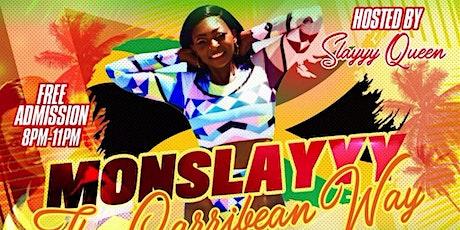 MONSLAYYY The Caribbean Way tickets