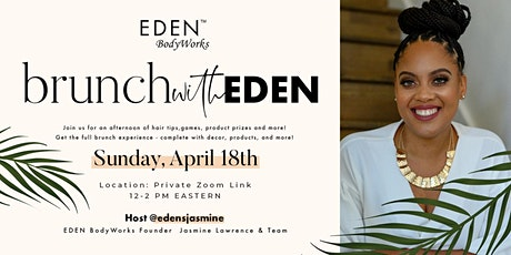 Brunch with EDEN BodyWorks (VIRTUAL) Tickets