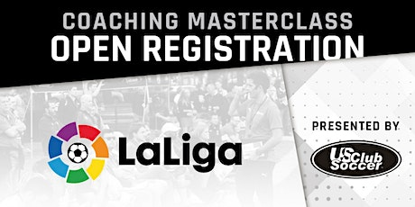 La Liga Coaching Master Class Presented by U90C Sports and US Club Soccer tickets
