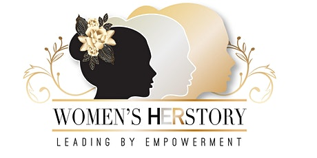 Women's HERstory: Leading by Empowerment tickets