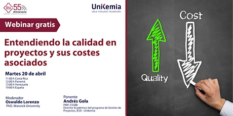 Webinar: Entendiendo la calidad en proyectos y sus costes asociados entradas