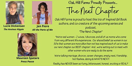 The Next Chapter -  Presented by Oak Hill Farms & Inspired Girl Enterprises tickets