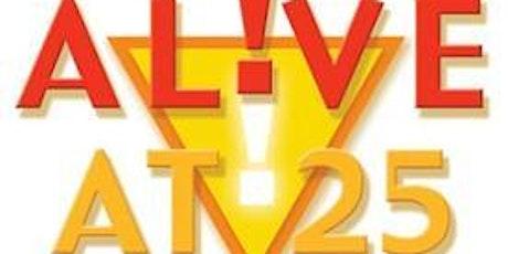 Nov 2021 Alive at 25 biglietti