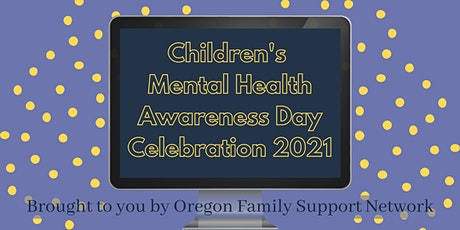 Children's Mental Health Awareness Day Celebration tickets