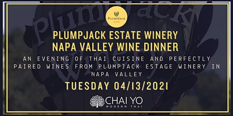 PlumpJack Winery  Wine Dinner at Chai Yo Modern Thai tickets