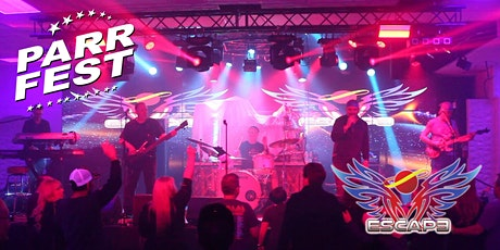 9th Annual Parr Fest Music Festival feat. ESCAPE, A Journey Tribute! tickets