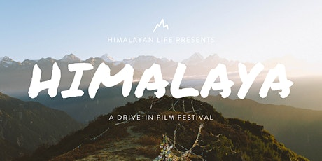 Himalaya: A Drive-in Film Festival | Yarrow 10:30pm Showing tickets
