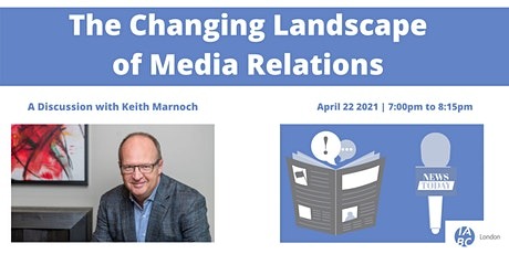 The Changing Landscape of Media Relations: A Discussion with Keith Marnoch tickets
